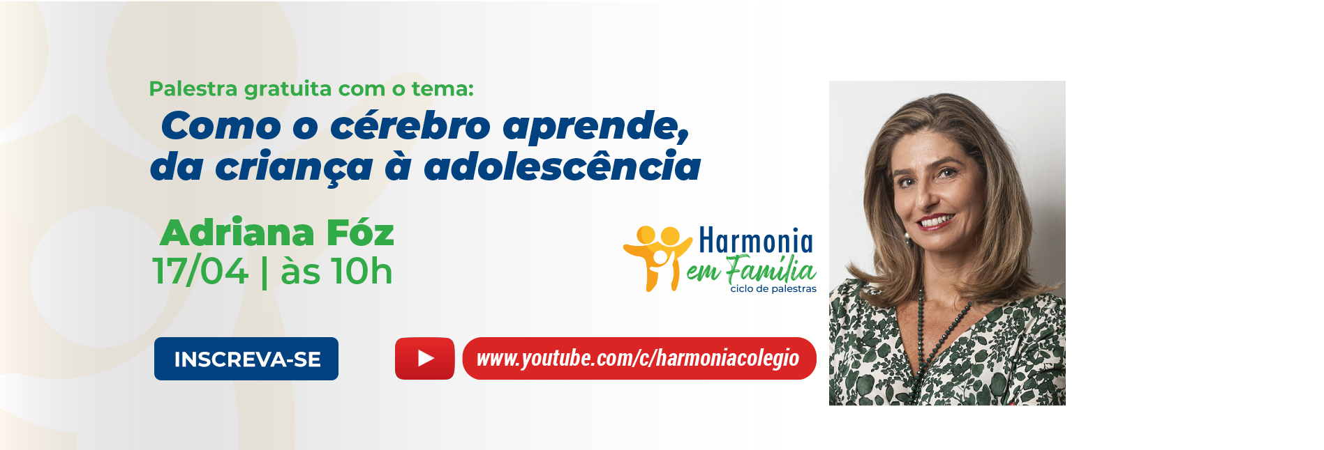Harmonia em Família Adriana Foz