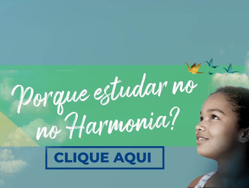 Porque estudar no Harmonia
